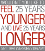 Feel Younger and Live Longer