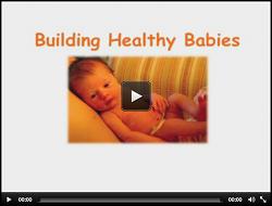 Building Healthy Babies