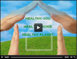 Healthy You ... Healthy Home ... Healthy Planet